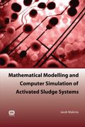 , Mathematical Modelling and Computer Simulation of Activated Sludge Systems