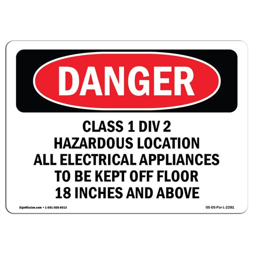 , OSHA Danger Sign – Class 1 Div 2 Hazardous Location All Electrical Choose from: Aluminum, Rigid Plastic Or Vinyl Label Decal Protect Your Business, Construction Site, Shop Area Made in The USA