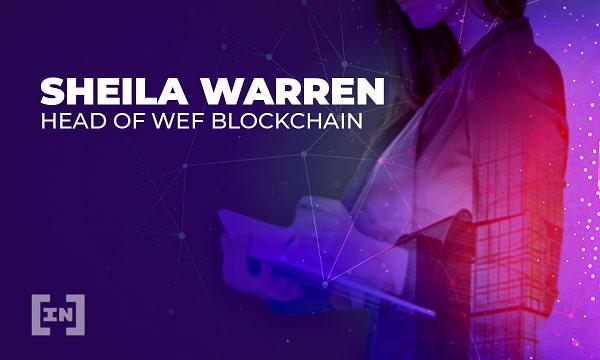 Cutting Through The Hype With WEF Head of Blockchain, Sheila Warren